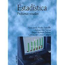 Estadística: Problemas resueltos (Economía Y Empresa)