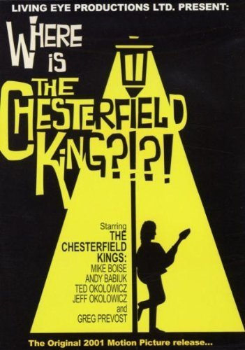 Chesterfield Kings: Where Is The Chesterfield King? [DVD]