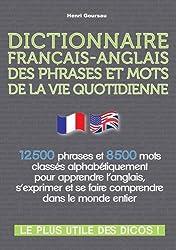Dictionnaire Français-Anglais des Phrases et Mots de la Vie Quotidienne