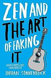 Zen and the Art of Faking It by Jordan Sonnenblick (2010-01-05)