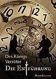 Des Königs Verräter - Die Entführung von Marco Reuther
