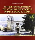 Chiese «Extra Moenia» del comune dell'Aquila prima e dopo il sisma