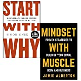 start with why and mindset with muscle 2 books collection set - how great leaders inspire everyone to take action, proven strategies to build up your brain, body and business