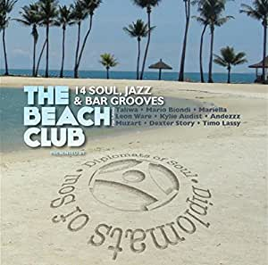 The Beach Club Presented By Diplomats Of Soul