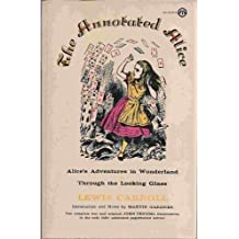 The Annotated Alice (Meridian) by Lewis Carroll (1974-07-01)
