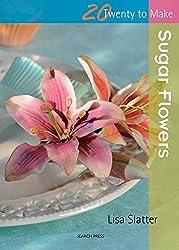 Sugar Flowers (Twenty to Make)