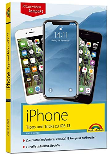 iPhone Tipps und Tricks zu iOS 13 - zu allen aktuellen iPhone Modellen