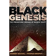 Black Genesis: The Prehistoric Origins of Ancient Egypt (English Edition)