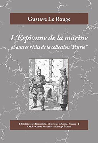 L'Espionne de la marine: Et autres récits de la collection