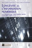 Image de Longévité de l'information numérique: Les données que nous voulons