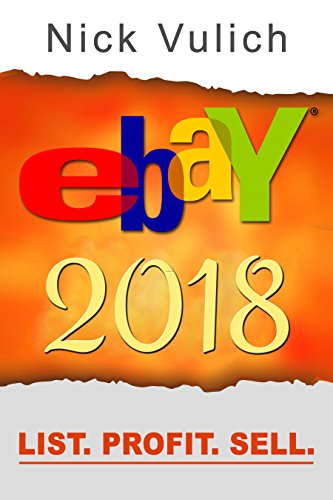eBay 2018: List. Profit. Sell. (English Edition) eBook: Nick ...