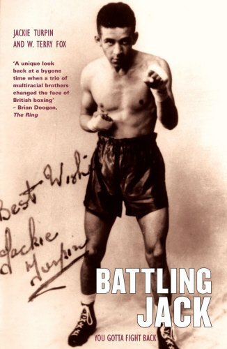 By Jackie Turpin Battling Jack: You Gotta Fight Back [Paperback]