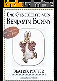 Beatrix Potter: Die Geschichte von Benjamin Bunny (illustriert) (Beatrix Potter Serie, Band 4)