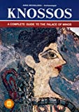 Knossos: A Complete Guide to the Palace of Minos (Ekdotike Athenon)