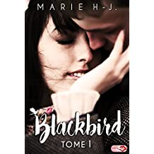 BlackBird - Tome 1