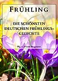 Frühling: Die schönsten deutschen Frühlingsgedichte