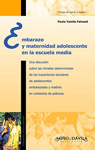 Embarazo y maternidad adolescente en la escuela media