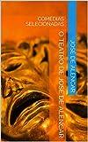 O TEATRO DE JOSÉ DE ALENCAR: COMÉDIAS SELECIONADAS (Portuguese Edition)