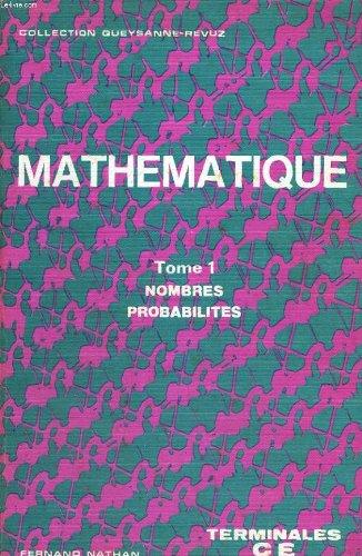 Mathematique terminales ce tome 1 nombres probabilites