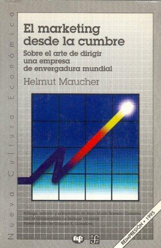 El marketing desde la cumbre por Helmut Maucher