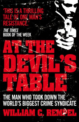 : The Man Who Took Down the World's Biggest Crime Syndicate (English Edition) ()