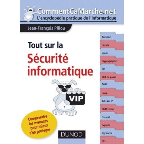 Tout sur la sécurité informatique : comprendre les menaces pour mieux s'en protéger