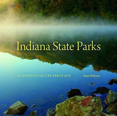 Indiana State Parks (Indiana Natural Science)