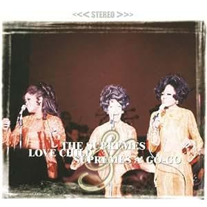 Love Child & Supremes A'Gogo