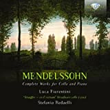 Mendelssohn: Complete Works for Cello and Piano