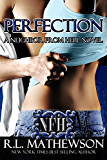 Perfection (A Neighbor From Hell Series Book 2) (English Edition)