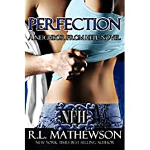 Perfection (A Neighbor From Hell Series Book 2)
