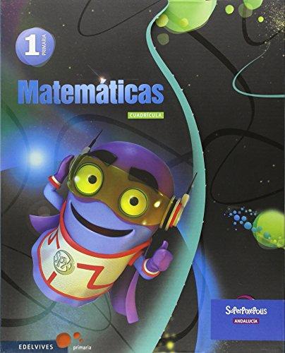Matematicas 1º primaria cuadricula - andalucia (superpixépolis)