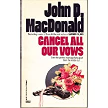 Cancel All Our Vows by John D. MacDonald (1989-01-05)