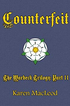 COUNTERFEIT (The Warbeck Trilogy Book 2) (English Edition) par [MacLeod, Karen]
