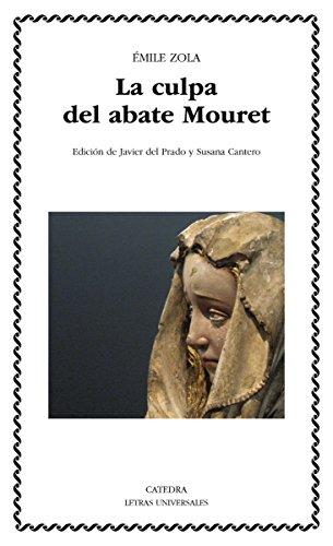 La culpa del abate Mouret (Letras Universales nº 494) por Émile Zola
