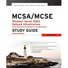 MCSA / MCSE: Windows Server 2003 Network Infrastructure Implementation, Management, and Maintenance Study Guide: Exam 70-291 by Steve Suehring (2006-02-13)