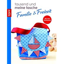 """""""tausend und meine tasche Taschen Familie/Freizeit"""""""