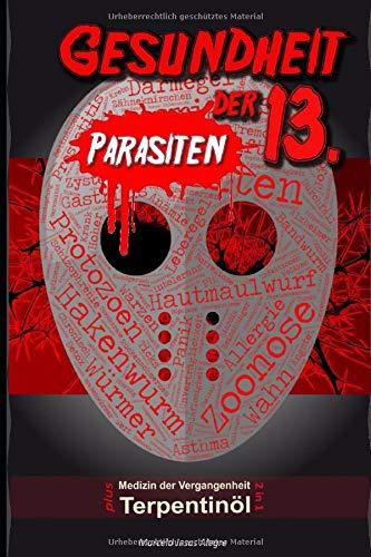 Gesundheit der 13. - Parasiten