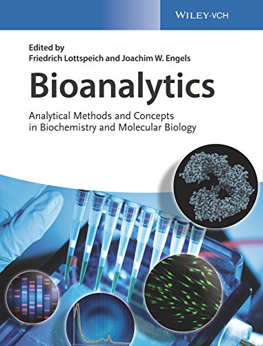 Bioanalytics: Analytical Methods and Concepts in Biochemistry and Molecular Biology