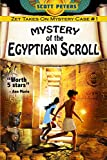 Mystery of the Egyptian Scroll: 1 (Kid Detective Zet)