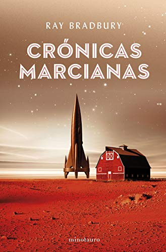 Crónicas marcianas (Minotauro esenciales, Band 9)