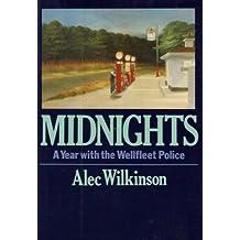Midnights by Alec Wilkinson (1982-07-01)
