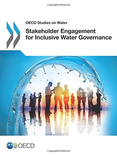 Oecd Studies on Water Stakeholder Engagement for Inclusive Water Governance par Oecd Organisation For Economic Co-Operation And Development