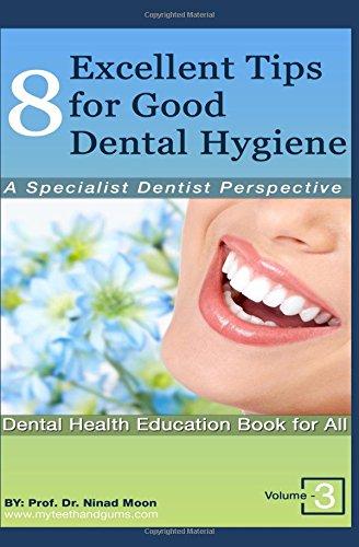 8-excellent-tips-for-good-dental-hygiene-a-specialist-dentist-perspective-dental-oral-health-wellnes