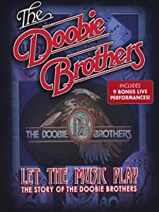 Let The Music Play - The Story Of the Doobie Brothers [DVD] [2012] [NTSC]