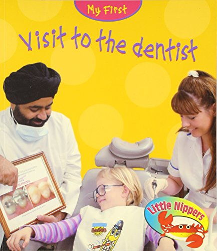 My first visit to the dentist