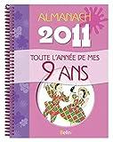 Almanach 2011 - Toute l'année de mes 9 ans