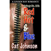 Trilogy No. 103: Red Hot & Blue by Cat Johnson (2007-01-11)
