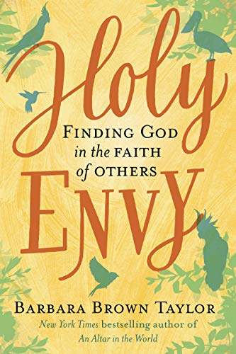 Holy Envy: Finding God in the Faith of Others (English Edition)