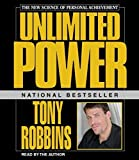 Unlimited Power Featuring Tony Robbins Live! by Anthony (Tony) Robbins (2000) Audio CD